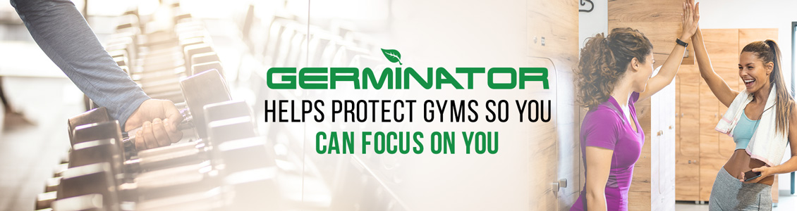 Germinator's Gym Sanitizing and Disinfecting Service Will Help Ensure Peace of Mind