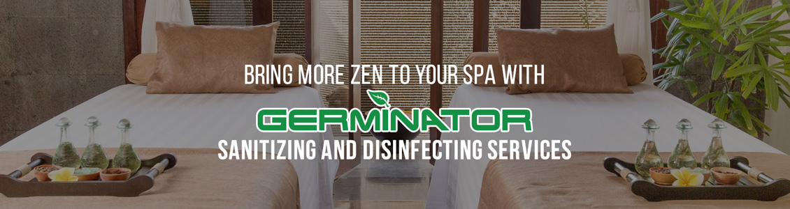 Germinator's Spa Sanitizing and Disinfecting Service Will Help Ensure Peace of Mind