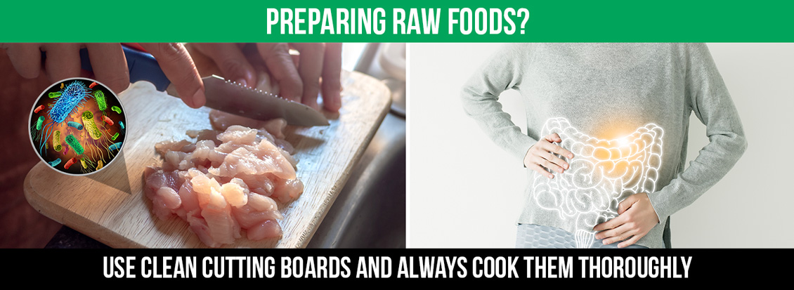 Raw Foods Harbor Germs So Always Use A Sanitized Cutting Board To Avoid Illnesses or Stomach Problems